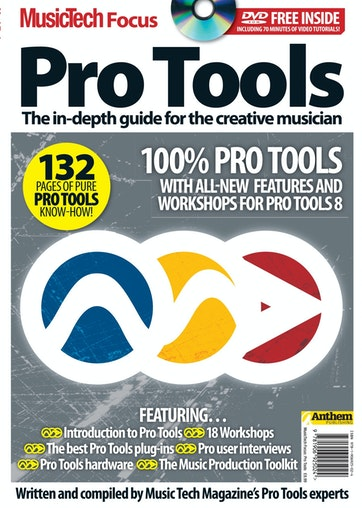 MusicTech Focus : Pro Tools Preview