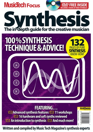 MusicTech Focus : Synthesis Preview
