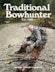 Traditional Bowhunter Magazine